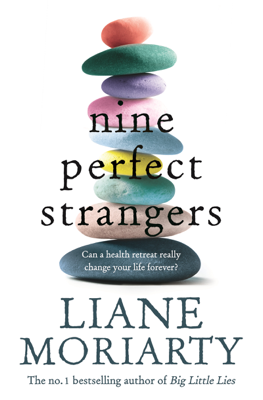 Liane Moriarty - Nine Perfect Strangers book