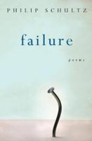 Philip Schultz - Failure artwork