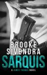 Sarquis A James Thomas Novel