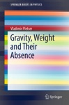 Gravity Weight And Their Absence