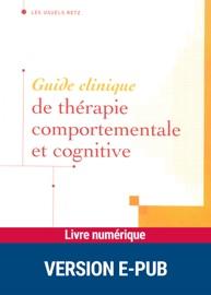 Guide Clinique De Th Rapie Comportementale Et Cognitive