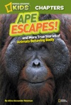 National Geographic Kids Chapters Ape Escapes