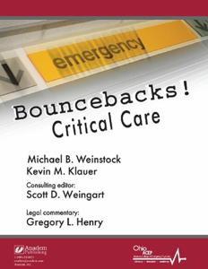 Bouncebacks! Critical Care
