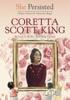She Persisted: Coretta Scott King