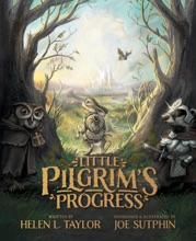 Little Pilgrim's Progress (Illustrated Edition)