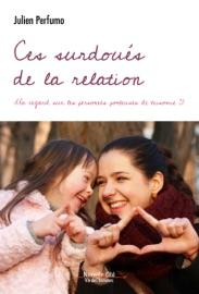 CES SURDOUéS DE LA RELATION
