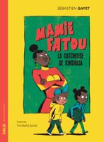 Download and Read Online Mamie Fatou, la catcheuse de Kinshasa