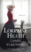 Download and Read Online L'eredità di Lady Kathryn