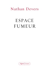 Espace fumeur par Nathan Devers Couverture de livre