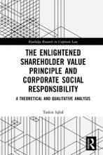 The Enlightened Shareholder Value Principle and Corporate Social Responsibility