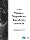 Migraine Diagnosis And Therapeutic Advances