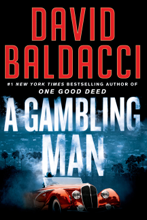A Gambling Man - David Baldacci