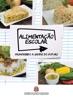 Alimentação escolar: promovendo a saúde do futuro