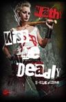 Kiss Me Deadly  0-Sang DOmbre