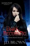 Dark Becoming