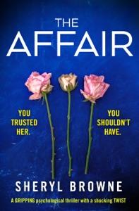 The Affair Door Sheryl Browne Boekomslag