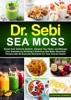 Dr. Sebi Sea Moss