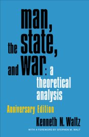 Man, the State, and War book