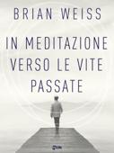 In meditazione verso le vite passate Book Cover