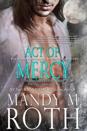 Act of Mercy: Paranormal Security and Intelligence PDF Download
