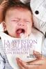La Aversión de su Bebé a Alimentarse con Biberón