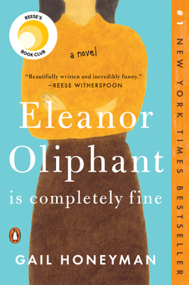 Eleanor Oliphant Is Completely Fine - Gail Honeyman book