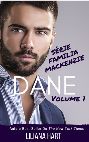 Liliana Hart - Dane: Volume 1