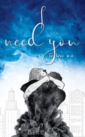Download I Need You To Love Me