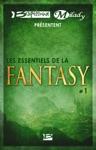 Bragelonne Et Milady Prsentent Les Essentiels De La Fantasy 1