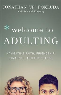 Welcome to Adulting - Jonathan Pokluda book