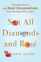 Not All Diamonds and Rosé book cover