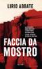 Lirio Abbate - Faccia da Mostro artwork