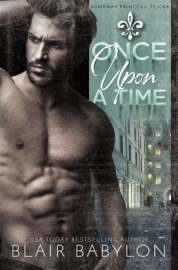 Once Upon A Time (Billionaires in Disguise: Flicka) - Blair Babylon book summary