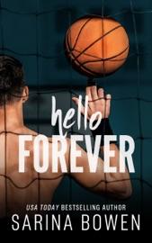 Hello Forever - Sarina Bowen by  Sarina Bowen PDF Download