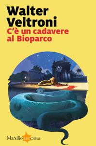 C'è un cadavere al Bioparco Book Cover