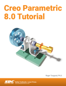 Creo Parametric 8.0 Tutorial Book Cover
