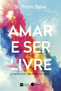 Amar e ser livre Book Cover