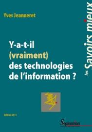 Y-a-t-il (vraiment) des technologies de l'information ? - Yves Jeanneret