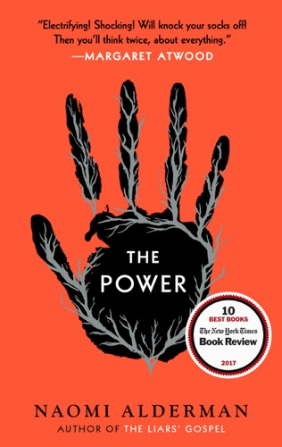 The Power - Naomi Alderman - Naomi Alderman