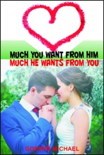 Much You Want From Him, Much He Wants From You: All You Need To Please Your Love