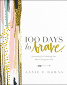 100 Days to Brave
