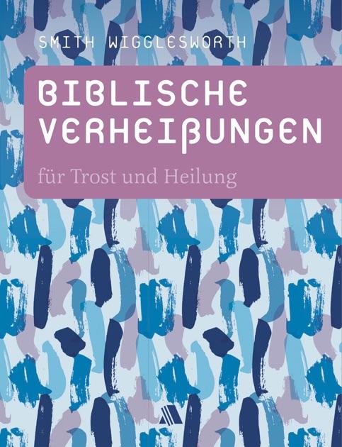 Biblische Verheiungen Fr Trost Und Heilung By Smith Wigglesworth