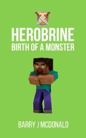 Minecraft Birth Of A Monster