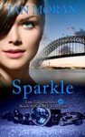 Sparkle A Love California Novel Book 6
