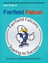 How To Be A Fairfield Falcon