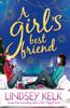 Lindsey Kelk - A Girl's Best Friend artwork