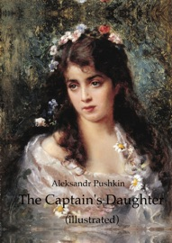 THE CAPTAINS DAUGHTER (ILLUSTRATED)