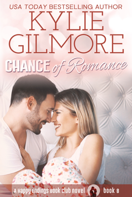 Chance of Romance - Kylie Gilmore book