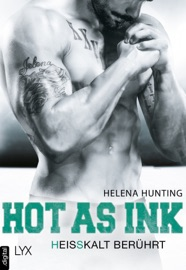 Hot as Ink - Heißkalt berührt PDF Download