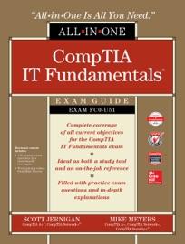 CompTIA IT Fundamentals All-in-One Exam Guide (Exam FC0-U51) - Scott Jernigan & Mike Meyers
